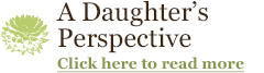 A Daughter's Perspective